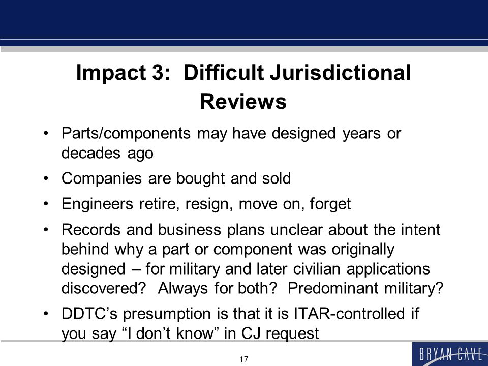 Impact 3: Difficult Jurisdictional Reviews
