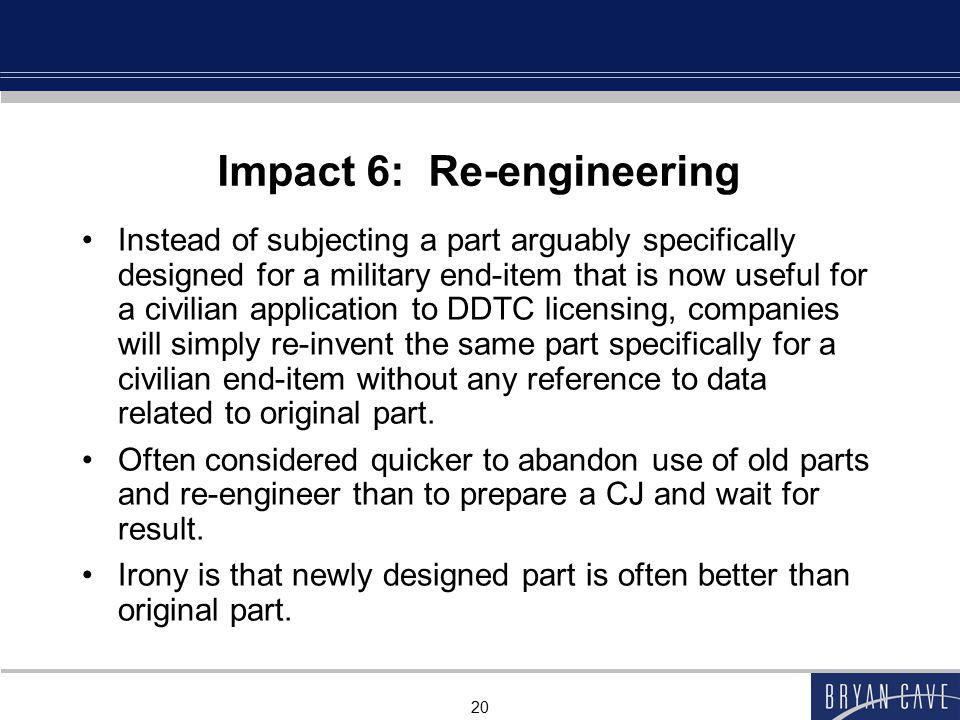 Impact 6: Re-engineering