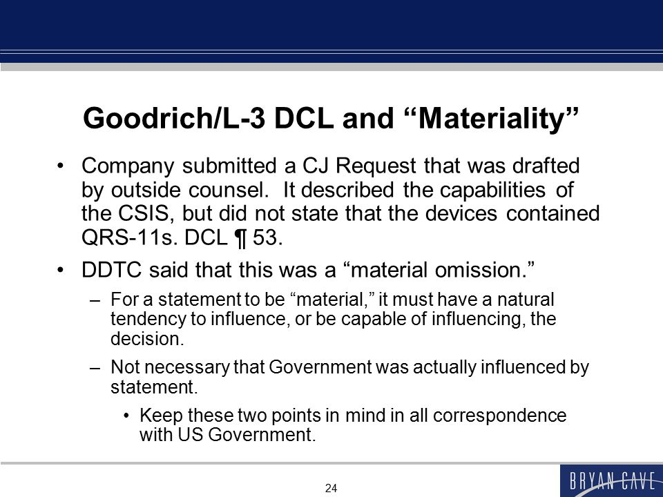 Goodrich/L-3 DCL and Materiality