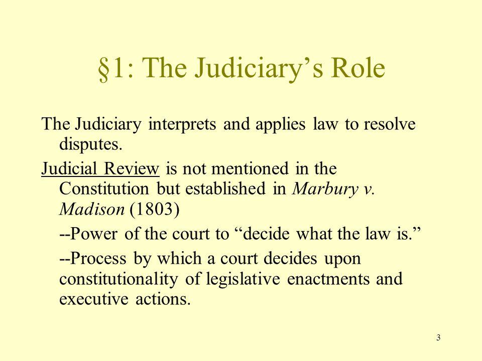 §1: The Judiciary's Role