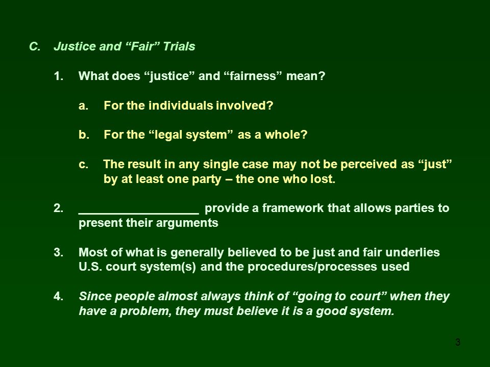 C. Justice and Fair Trials