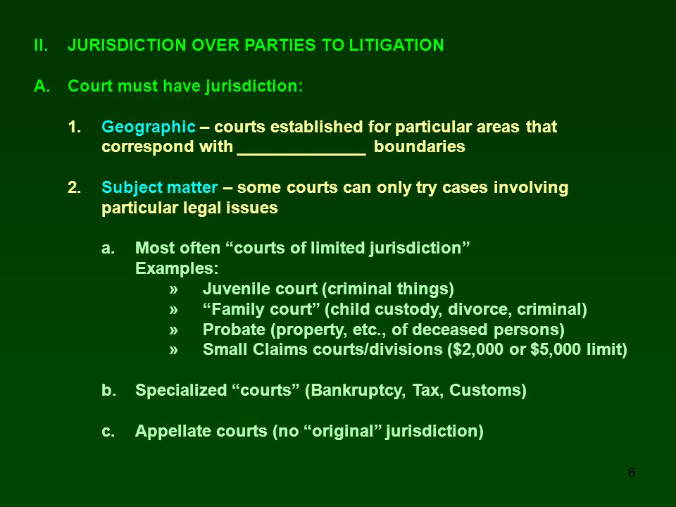 II. JURISDICTION OVER PARTIES TO LITIGATION