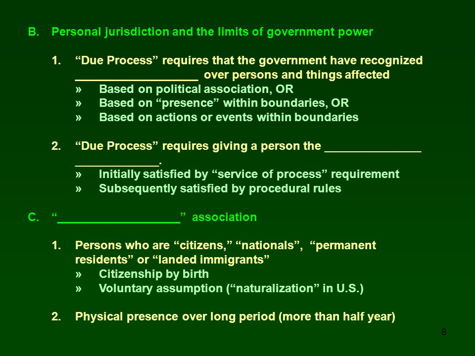 B. Personal jurisdiction and the limits of government power