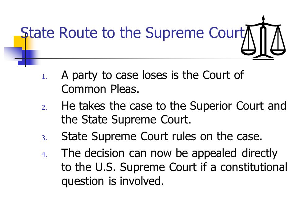 State Route to the Supreme Court