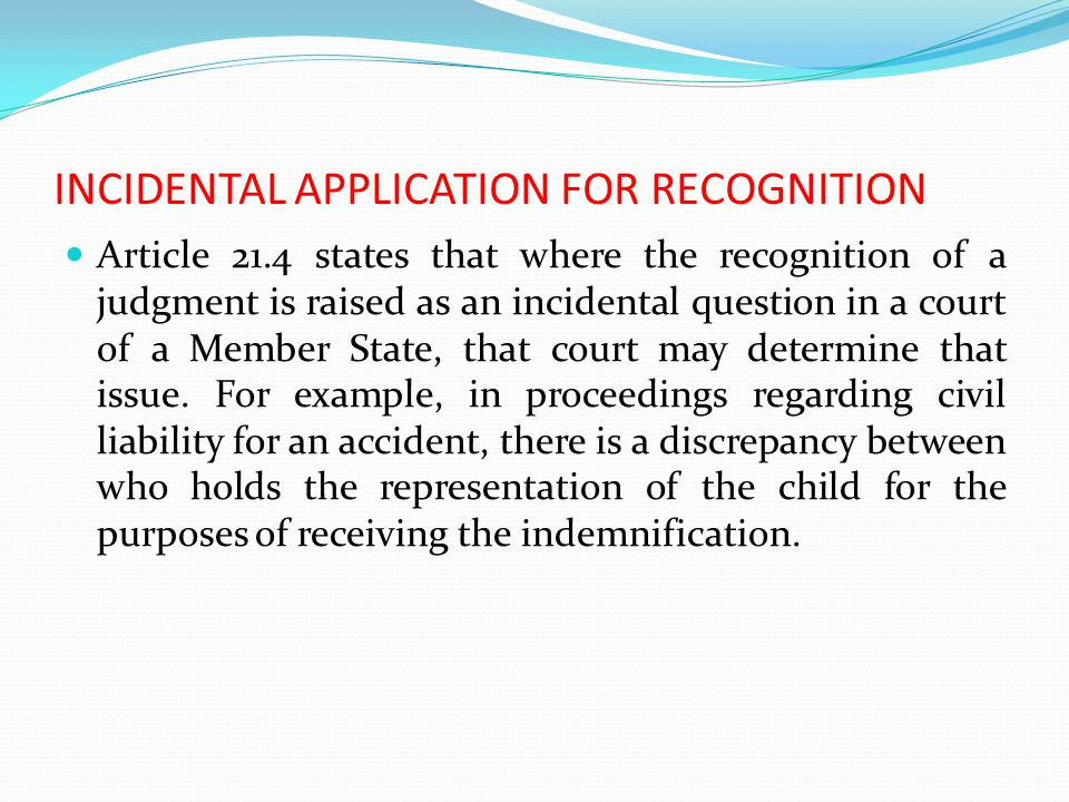 INCIDENTAL APPLICATION FOR RECOGNITION