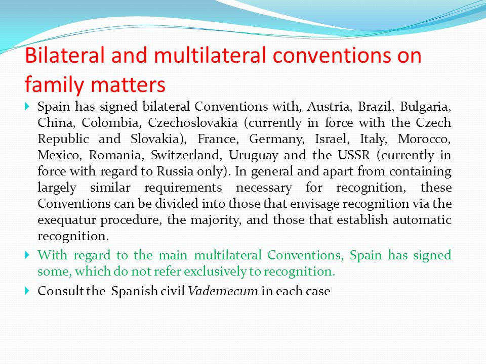 Bilateral and multilateral conventions on family matters
