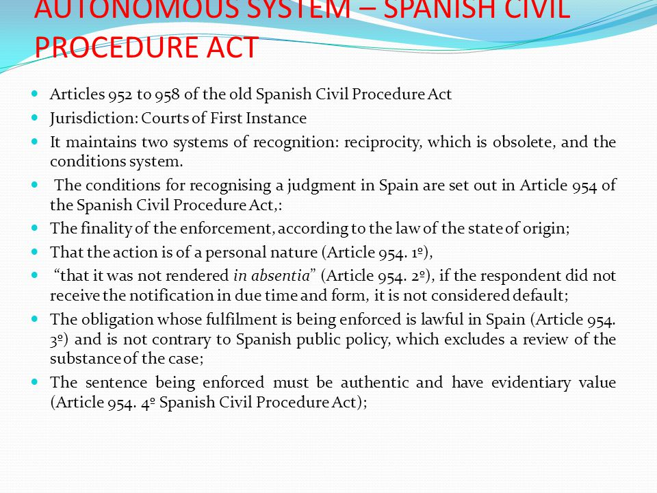 AUTONOMOUS SYSTEM – SPANISH CIVIL PROCEDURE ACT