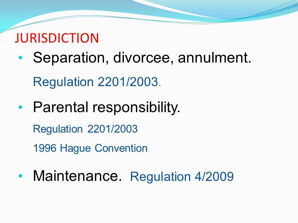Separation, divorcee, annulment. Parental responsibility.