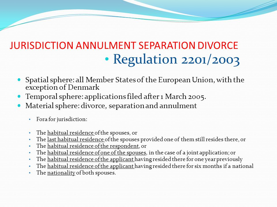 JURISDICTION ANNULMENT SEPARATION DIVORCE