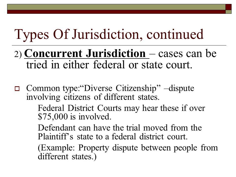Types Of Jurisdiction, continued