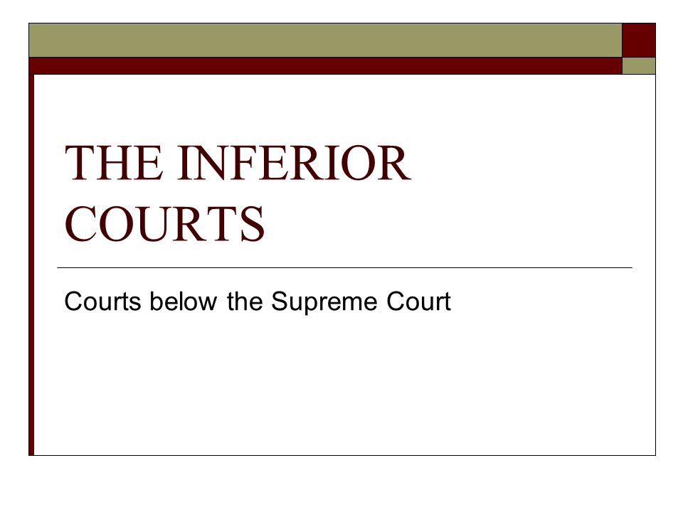 Courts below the Supreme Court