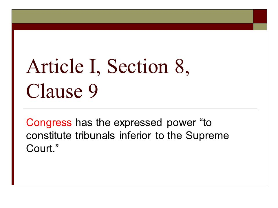 Article I, Section 8, Clause 9