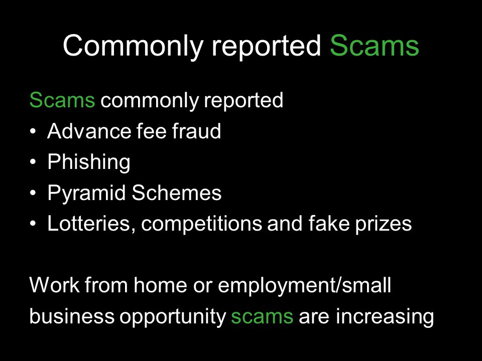 Commonly reported Scams