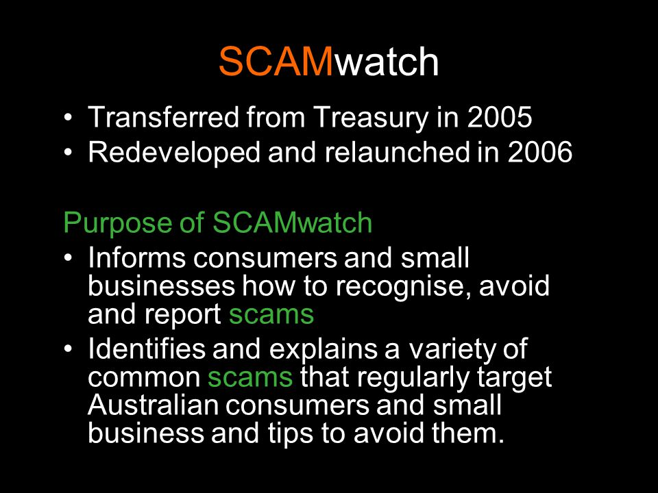 SCAMwatch Transferred from Treasury in 2005
