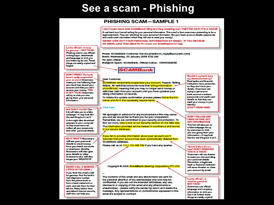 See a scam - Phishing Annotated phishing scam example available on the SCAMwatch website: