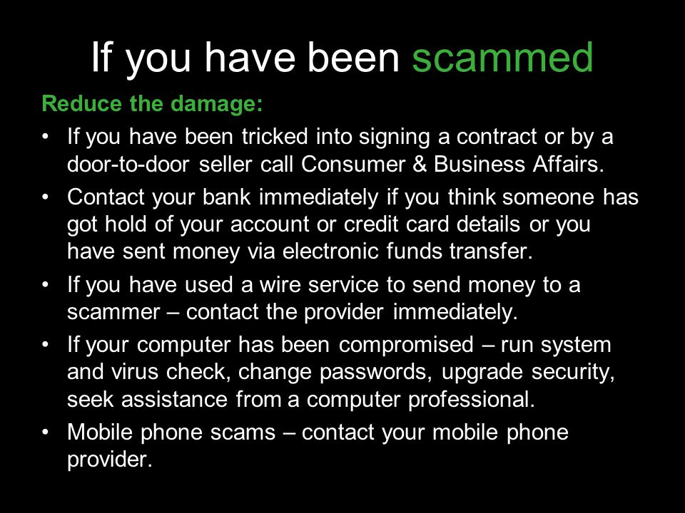 If you have been scammed