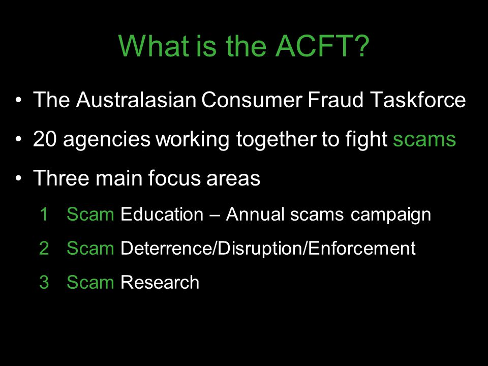 What is the ACFT The Australasian Consumer Fraud Taskforce