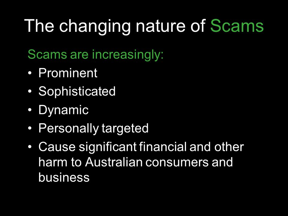 The changing nature of Scams