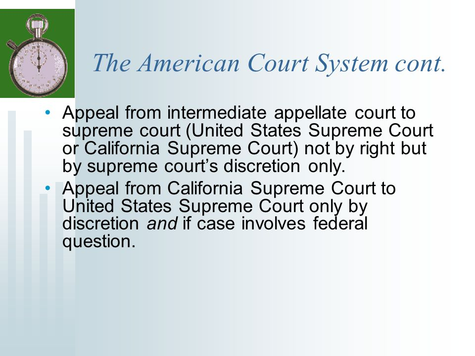 The American Court System cont.