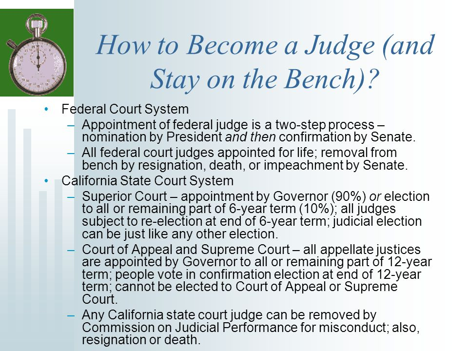How to Become a Judge (and Stay on the Bench)