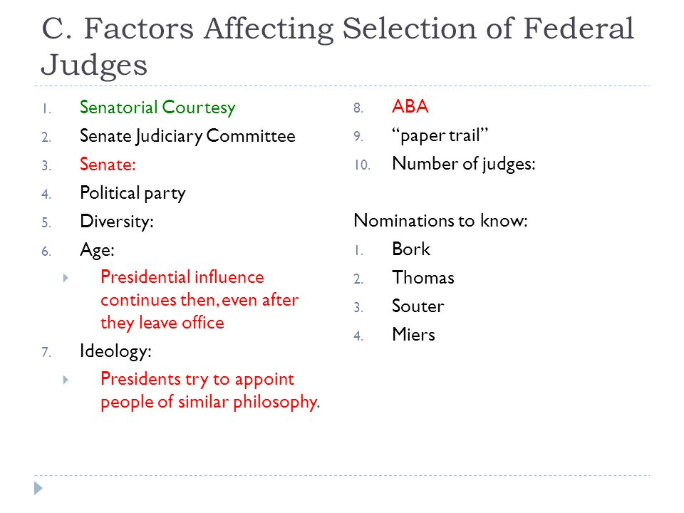 C. Factors Affecting Selection of Federal Judges