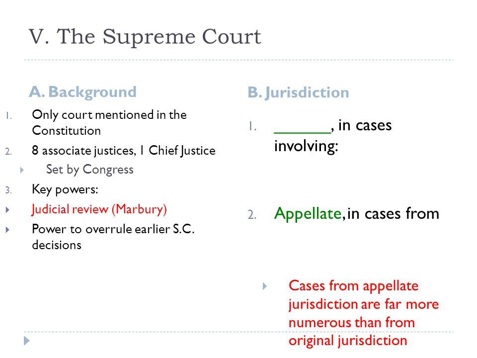 V. The Supreme Court ______, in cases involving: