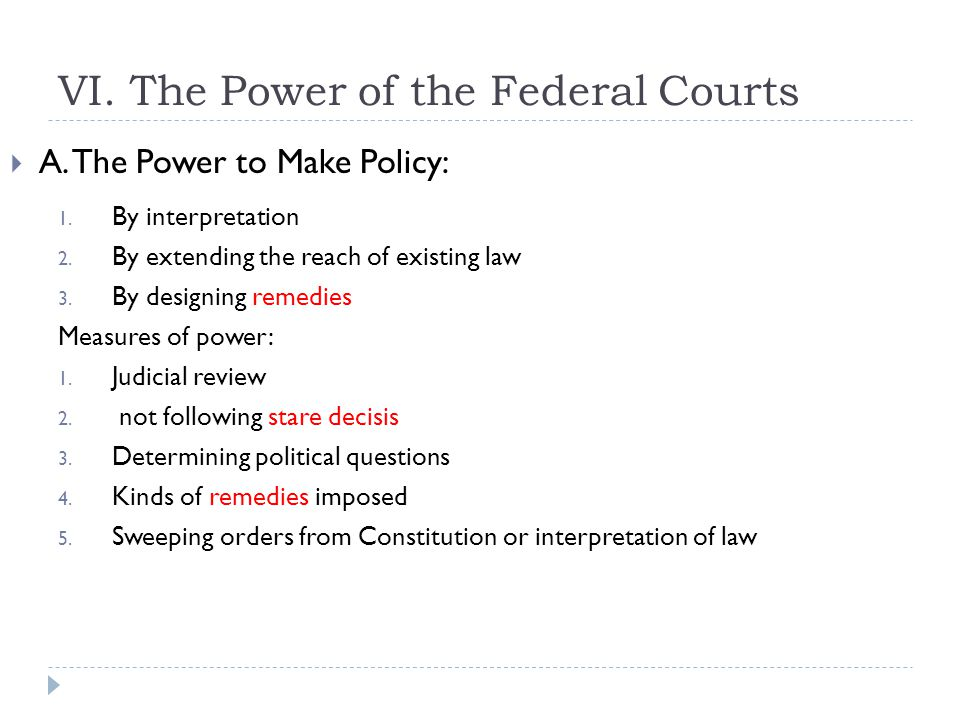 VI. The Power of the Federal Courts