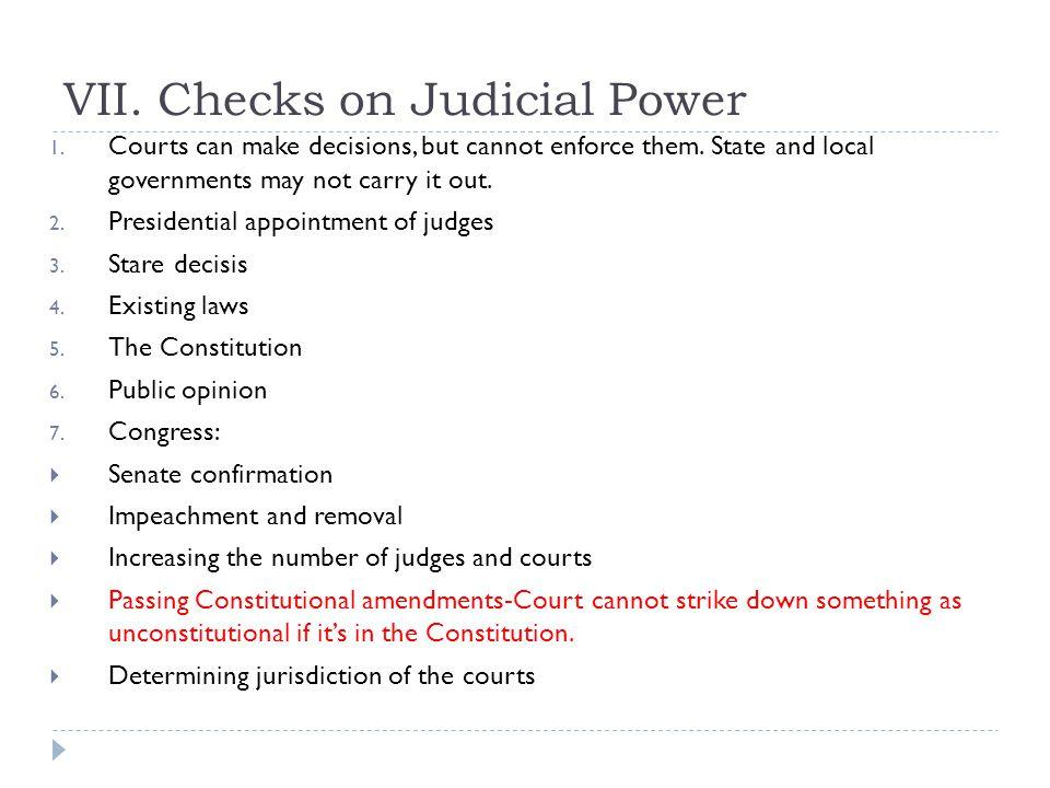 VII. Checks on Judicial Power