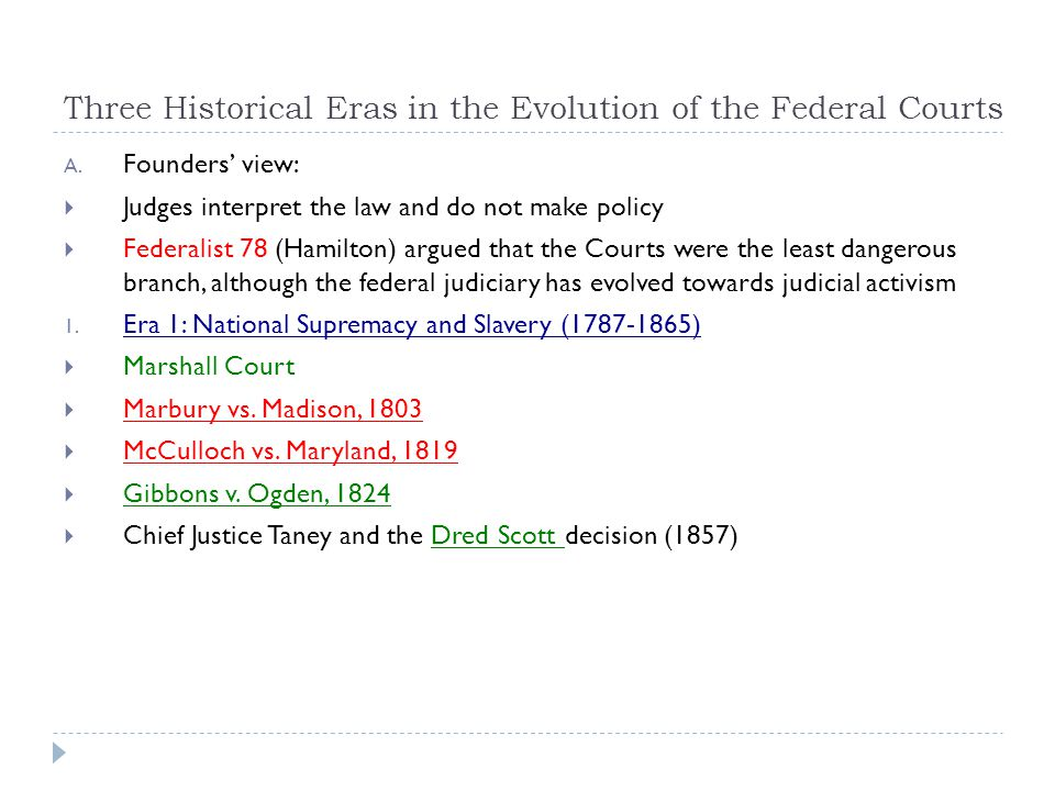 Three Historical Eras in the Evolution of the Federal Courts