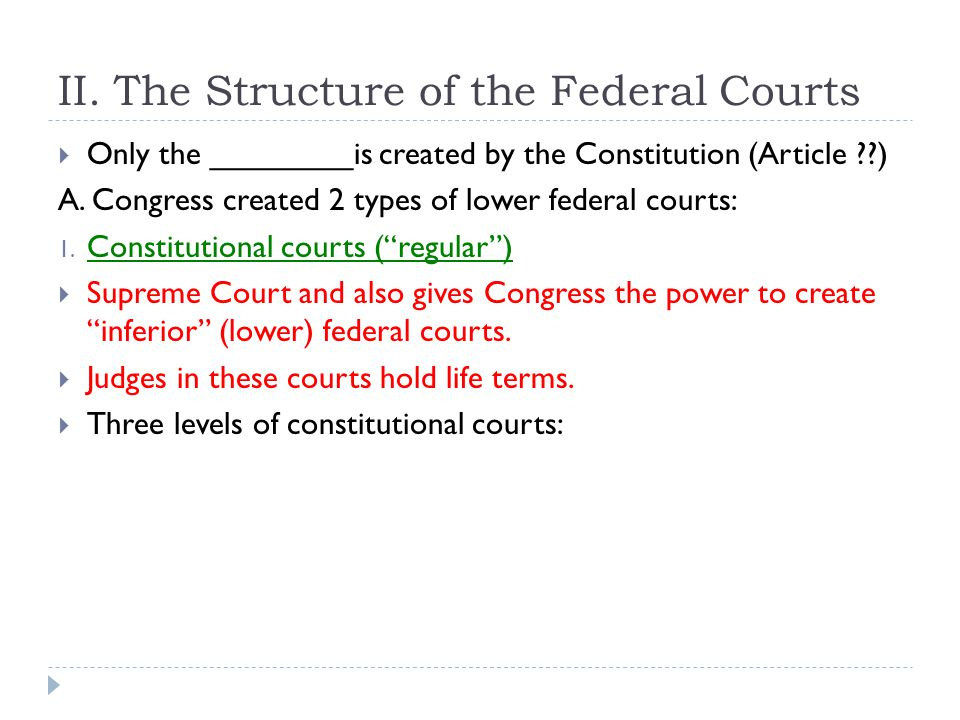 II. The Structure of the Federal Courts