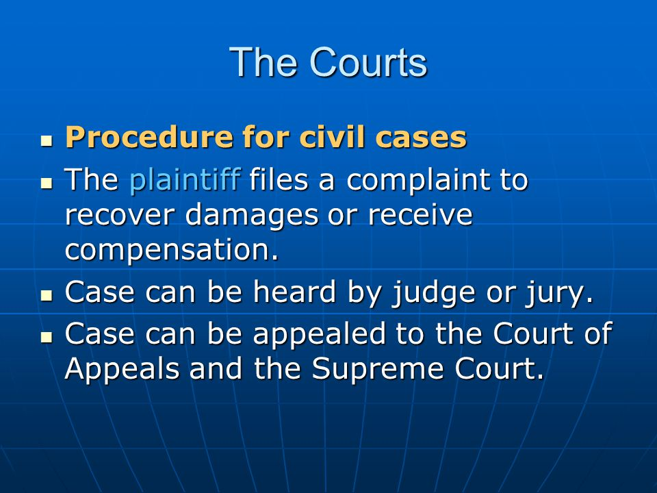 The Courts Procedure for civil cases