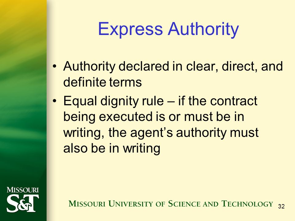 Express Authority Authority declared in clear, direct, and definite terms.