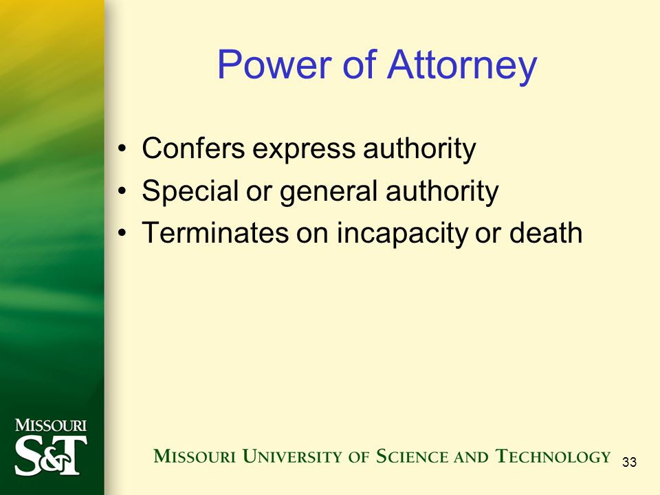 Power of Attorney Confers express authority