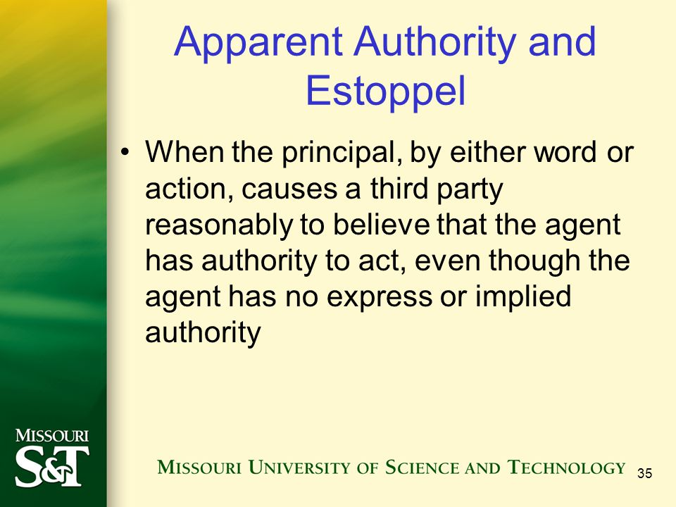Apparent Authority and Estoppel