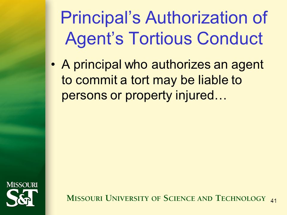 Principal's Authorization of Agent's Tortious Conduct