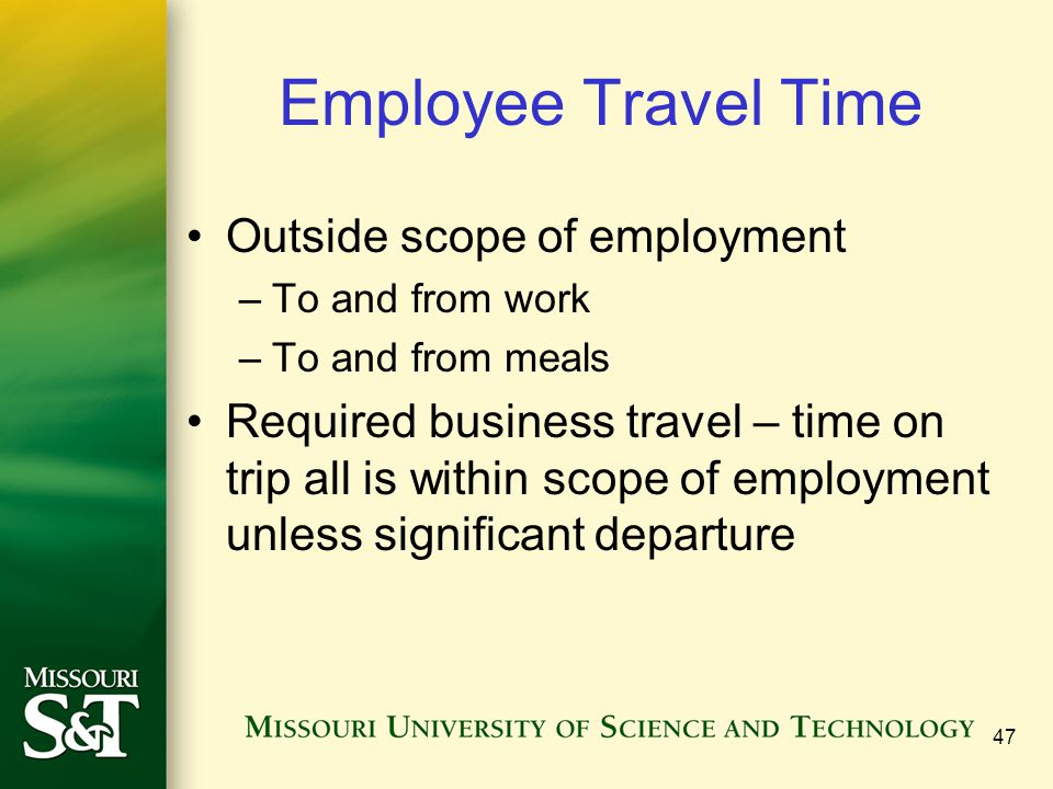 Employee Travel Time Outside scope of employment