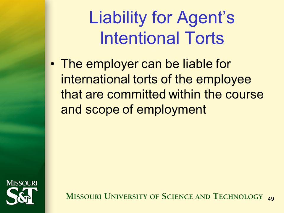 Liability for Agent's Intentional Torts