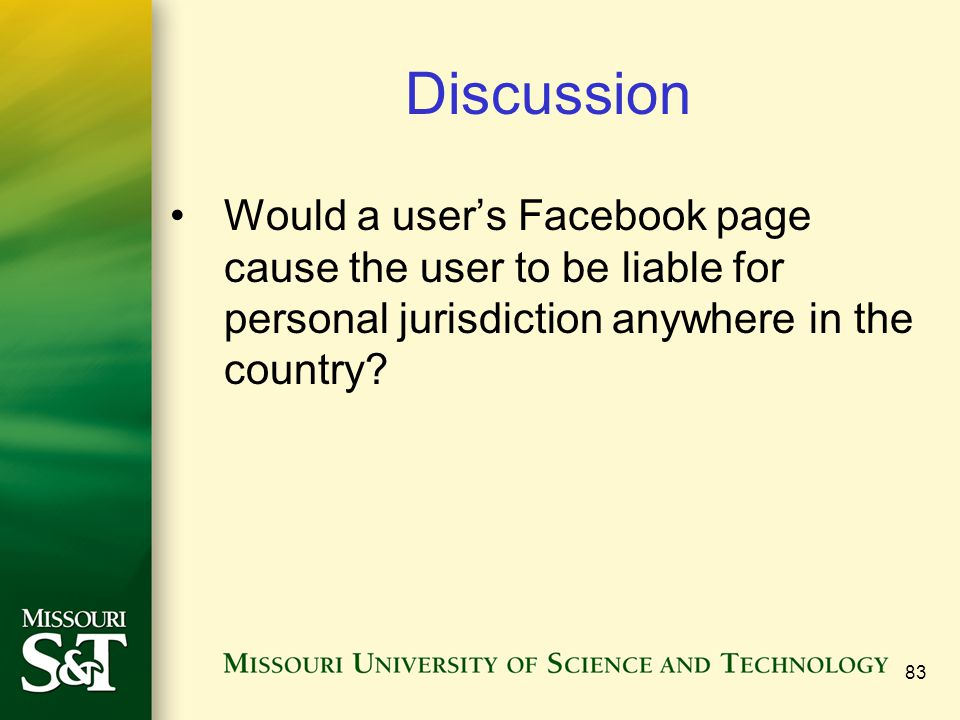 Discussion Would a user's Facebook page cause the user to be liable for personal jurisdiction anywhere in the country