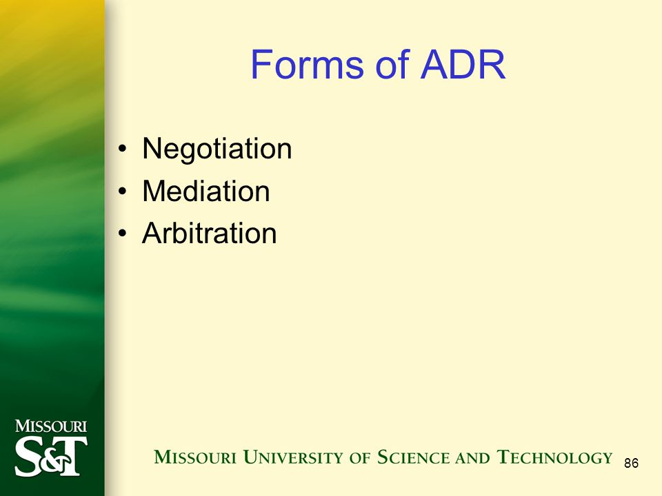 Forms of ADR Negotiation Mediation Arbitration