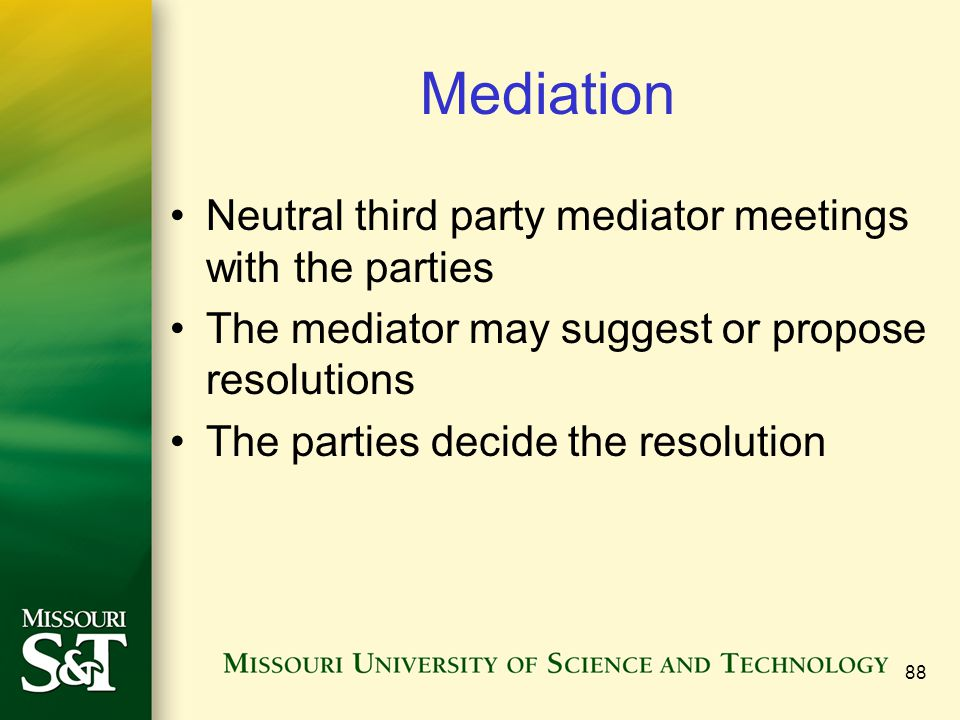 Mediation Neutral third party mediator meetings with the parties