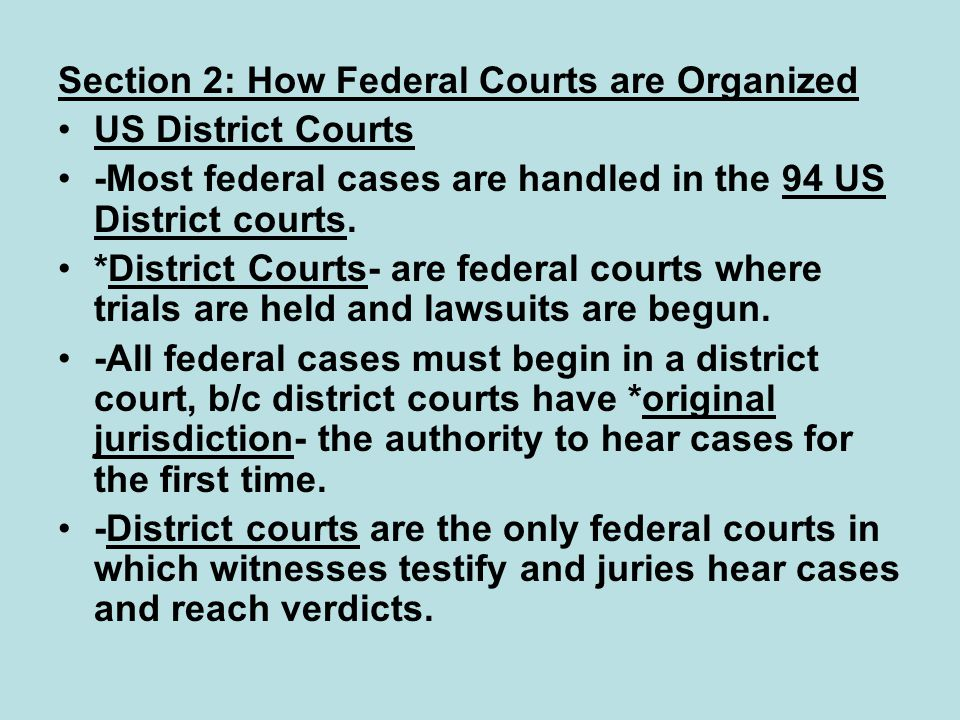 Section 2: How Federal Courts are Organized