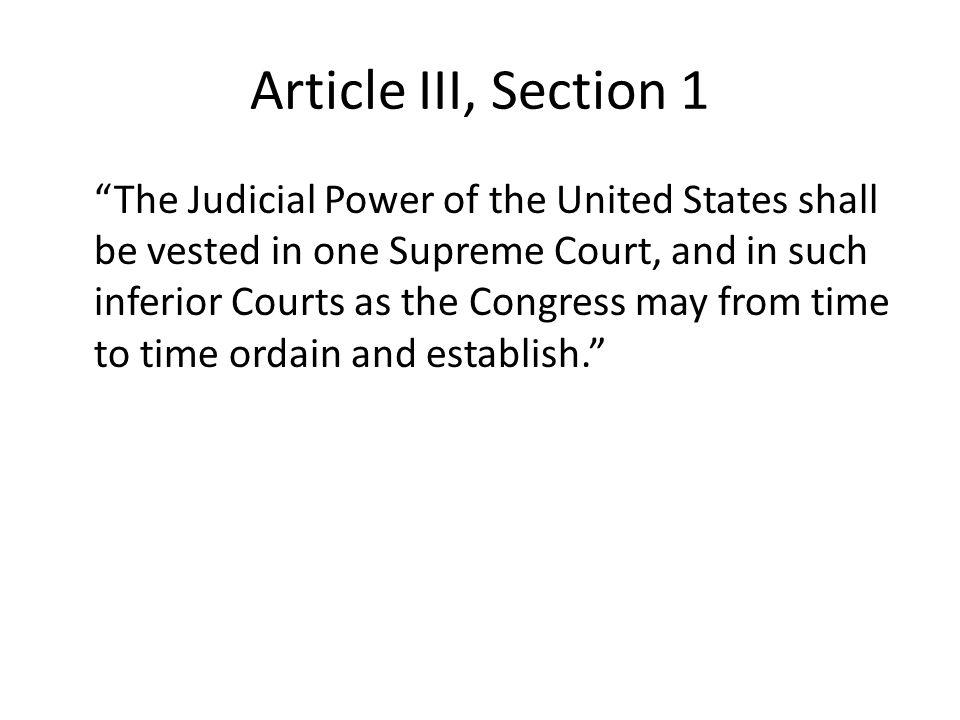 Article III, Section 1