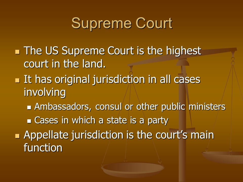 Supreme Court The US Supreme Court is the highest court in the land.
