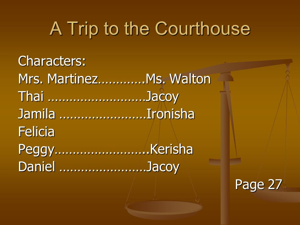 A Trip to the Courthouse