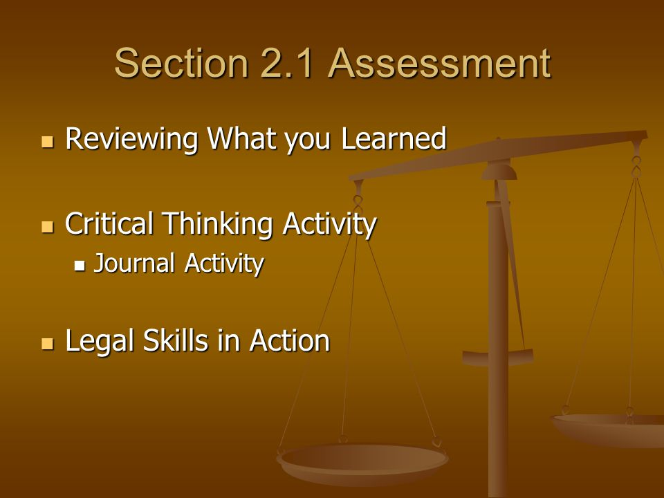 Section 2.1 Assessment Reviewing What you Learned