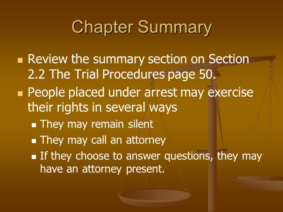 Chapter Summary Review the summary section on Section 2.2 The Trial Procedures page 50.