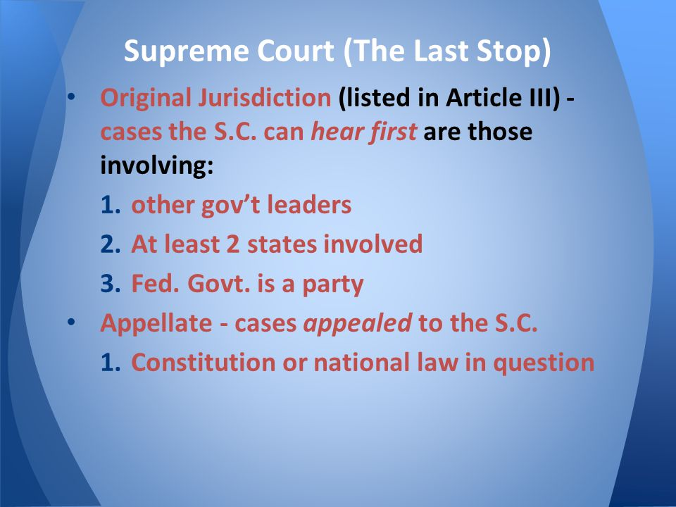 Supreme Court (The Last Stop)