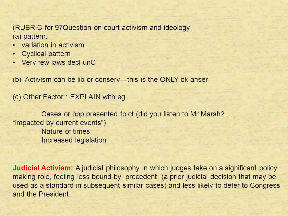 (RUBRIC for 97Question on court activism and ideology (a) pattern: