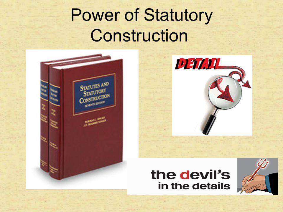 Power of Statutory Construction
