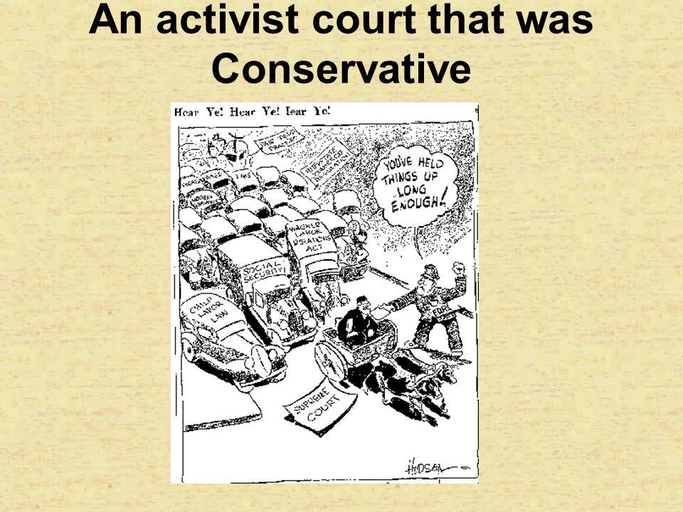 An activist court that was Conservative